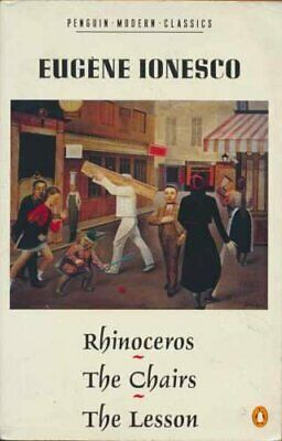 Rhinoceros(Trans. Derek Prouse);the Chairs: A Tr... by Ionesco, Eugene Paperback