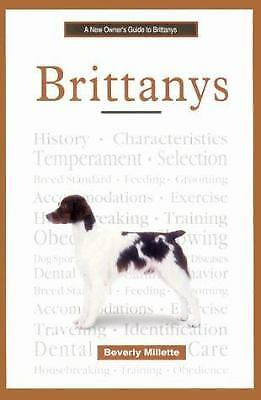 A New Owner's Guide to Brittanys  (NoDust) by Beverly Millette