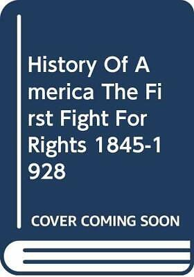 History Of America The First Fight For Righ... by Senzell Isaacs, Sall Paperback