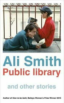 Public library and other stories by Smith, Ali Book The Cheap Fast Free Post