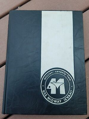USS Midway CVA41 Mission Seventy Two 1972 US Navy Yearbook Cruise Book