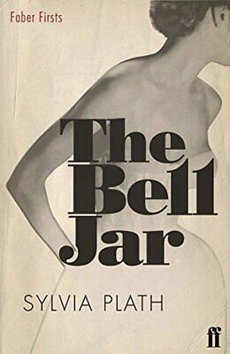 The Bell Jar (Faber Firsts) by Plath, Sylvia Paperback Book The Cheap Fast Free