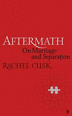 Aftermath: On Marriage and Separation by Cusk, Rachel Book The Cheap Fast Free