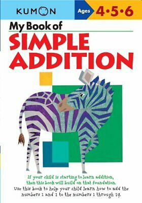 My Book of Simple Addition: Ages 4-5-6 by Shinobu Akaishi Book The Cheap Fast