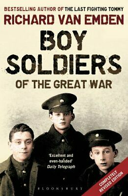 Boy Soldiers of the Great War by van Emden, Richard Book The Cheap Fast Free