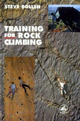 Training for Rock Climbing by Steve Bollen Hardback Book The Cheap Fast Free