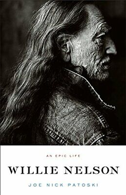 Willie Nelson - An Epic Life by Patoski, Joe Nick Paperback Book The Cheap Fast