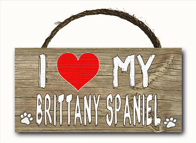 I Love My Brittany Spaniel Dog Hanging Wood Plaque Door Wall Sign Heart 12x6