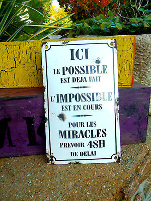 PLAQUE EMAILLEE bombee LE POSSIBLE EST DEJA FAIT GAMM1 email enameled tin sign