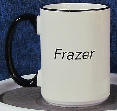 Independents Day - Frazer on a 15 oz Coffee Mug with Black Handle & Rim - - 101