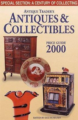 The Antique Trader's Antiques and Collectibles Price Guide 2000