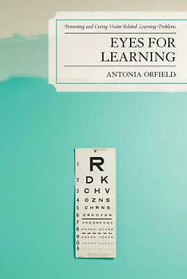 Eyes for Learning: Preventing and Curing Vision-Related Learning Problems by Ant