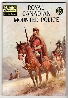 Classics Illustrated Special #150A Royal Canadian Mounted Police, VG Condition'