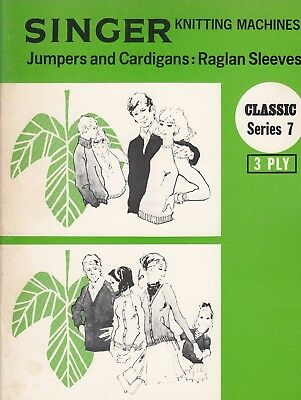 SINGER Knitting Machine Pattern Book  CLASSIC SERIES 7 ~ Jumpers Cardigans 3 ply