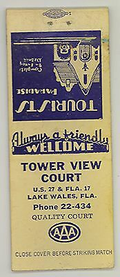 1940s Tower View Court on US 27 & Fla 17 Lake Wales Florida FL matchbook cover