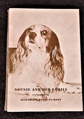 NONNIE AND HER FAMILY ~ SCARCE lst ED. VINTAGE COCKER SPANIEL DOG STORY BOOK