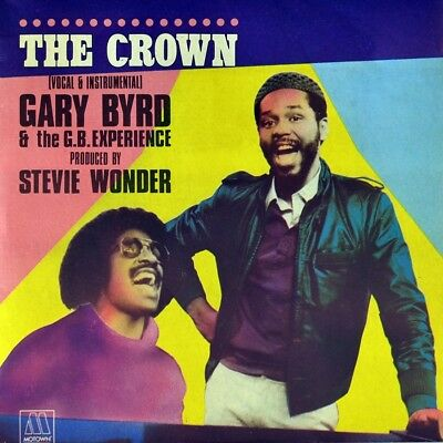 "7"" GARY BYRD & G.B. EXPERIENCE The Crown STEVIE WONDER Rap Hip-Hop MOTOWN F 1983"