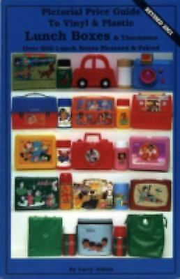 Pictorial Price Guide to Vinyl and Plastic Lunch Boxes and Thermoses