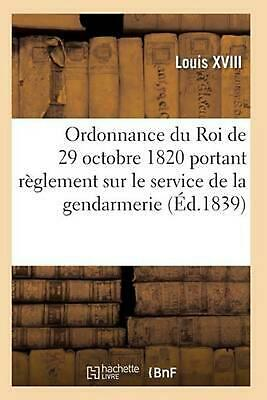 Ordonnance du Roi portant r by LOUIS XVIII (French) Paperback Book Free Shipping