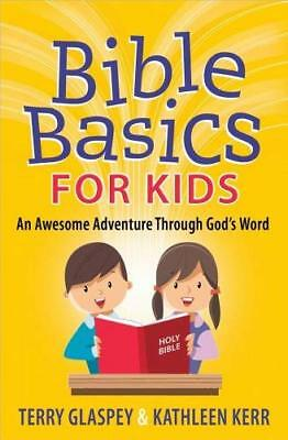 Bible Basics for Kids by Terry Glaspey New Paperback / softback Book