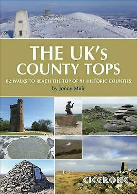 UK's County Tops: Reaching the Top of 91 Historic Counties by Jonny Muir (Englis