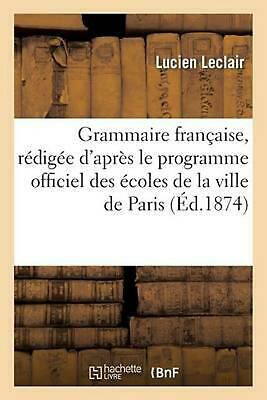 Grammaire fran: Cours Moyen 5e Edition Corrigee by LECLAIR-L (French) Paperback