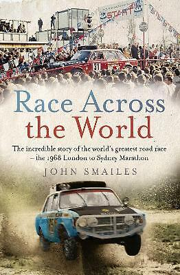 Race Across the World: The Incredible Story of the World's Greatest Road Race -