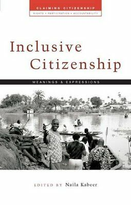 Inclusive Citizenship: Meanings and Expressions (Claiming Citi... Paperback Book