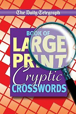 The Daily Telegraph Book of Large Print Cry... by Telegraph Group Limi Paperback