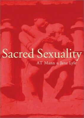 SACRED SEXUALITY by Mann A.T. Paperback Book The Cheap Fast Free Post