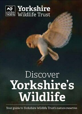 Discover Yorkshire's Wildlife Book The Cheap Fast Free Post