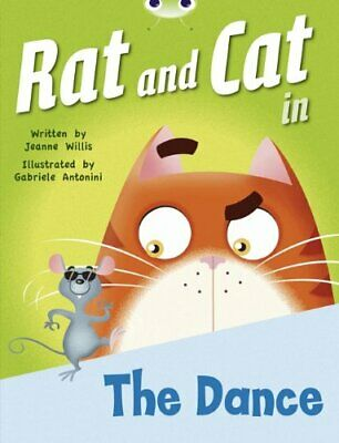BC Red B (KS1) Rat and Cat in The Dance (BUG CLUB) by Willis, Jeanne Paperback