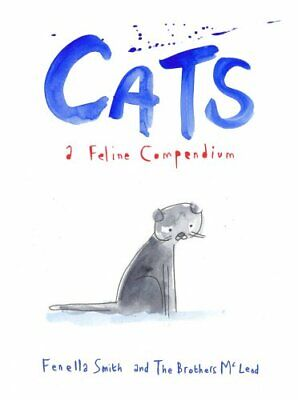 Cats: A Feline Compendium by Myles McLeod Book The Cheap Fast Free Post