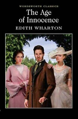 The Age of Innocence (Wordsworth Classics) by Wharton, Edith Paperback Book The