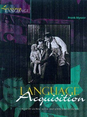 Living Language: Language Acquistion by Myszor, Frank Paperback Book The Cheap
