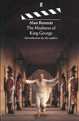The Madness of King George by Bennett, Alan Paperback Book The Cheap Fast Free