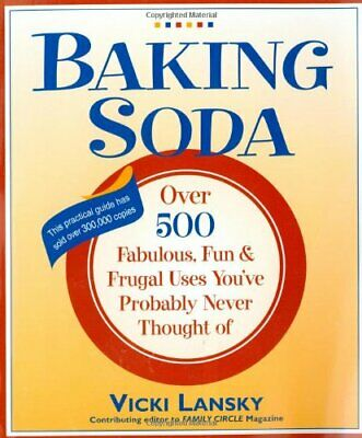Baking Soda: Over 500 Fabulous, Fun, and Frugal Uses You've ... by Lansky, Vicki