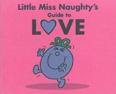 Little Miss Naughty's Guide to Love by Hargreaves, Roger Paperback Book The