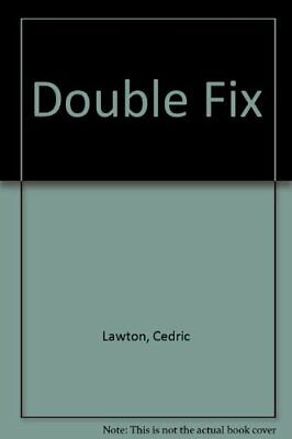 Double Fix by Lawton, Cedric Paperback Book The Cheap Fast Free Post