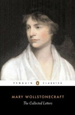 The Collected Letters of Mary Wollstonecraf... by Wollstonecraft, Mary Paperback