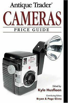Antique Trader Cameras Price Guide by Kyle Husfloen