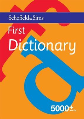 First Dictionary: KS1/KS2, Ages 5-9 by Schofield & Sims Paperback Book The Cheap