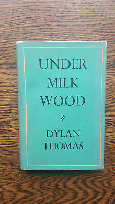 Dylan Thomas – Under Milk Wood (1st 1954 UK Dent hb with dw)