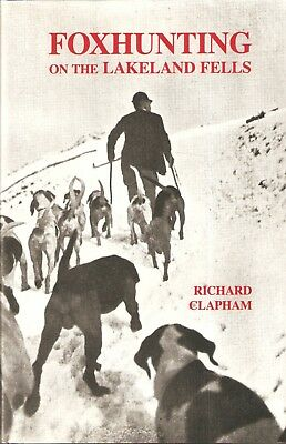 CLAPHAM RICHARD LAKE DISTRICT BOOK FOXHUNTING ON THE LAKELAND FELLS hbk BARGAIN