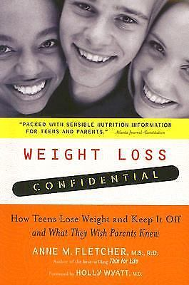 Weight Loss Confidential : How Teens Lose Weight and Keep It Off -...  (ExLib)