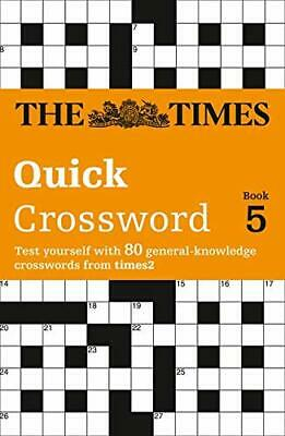 The Times Quick Crossword Book 5: 80 Genera... by The Times Mind Games Paperback