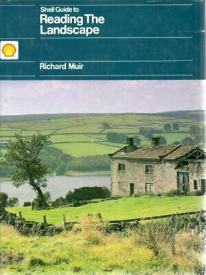 SHELL GUIDE TO READING THE LANDSCAPE. by Muir, Richard. Hardback Book The Cheap