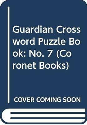 Guardian Crossword Puzzle Book: No. 7 (Coronet Books) Paperback Book The Cheap
