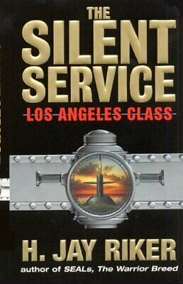The Silent Service: Los Angeles Class by Riker, H. Jay Book The Cheap Fast Free