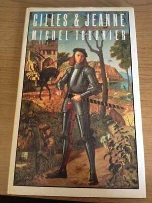 Gilles and Jeanne by Michel Tournier Hardback Book The Cheap Fast Free Post